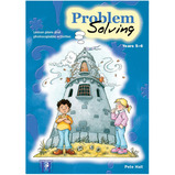 Problem Solving: Years 5-6