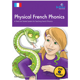 Physical French Phonics