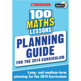 Scholastic 100 Maths Lessons Planning Guide