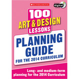 Scholastic 100 Art & Design Lessons Planning Guide