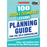 Scholastic 100 Design & Technology Lessons Planning Guide