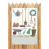 OUR GARDEN SHED OUTDOOR BOARD